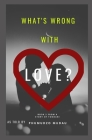 What's wrong with love? Cover Image