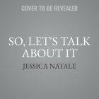 So, Let's Talk about It Cover Image