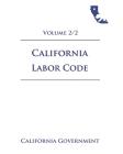 California Labor Code [LAB] 2021 Volume 2/2 Cover Image