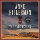The Tale Teller Lib/E: A Leaphorn, Chee & Manuelito Novel Cover Image