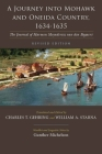 A Journey Into Mohawk and Oneida Country, 1634-1635: The Journal of Harmen Meyndertsz Van Den Bogaert, Revised Edition (Iroquois and Their Neighbors) Cover Image