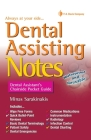 Dental Assisting Notes: Dental Assistant's Chairside Pocket Guide Cover Image