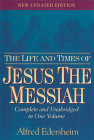 The Life and Times of Jesus the Messiah Cover Image