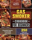 Gas Smoker Cookbook For Beginners Cover Image