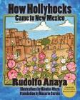 How Hollyhocks Came to New Mexico Cover Image