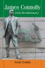 James Connolly: Irish Revolutionary Cover Image