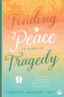 Finding Peace in Times of Tragedy Cover Image