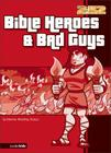 Bible Heroes and Bad Guys (2:52) Cover Image