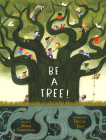 Be a Tree! Cover Image