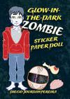 Glow-In-The-Dark Zombie Sticker Paper Doll Cover Image
