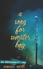A Song for Sweater-boy Cover Image