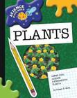 Super Cool Science Experiments: Plants (Science Explorer) Cover Image