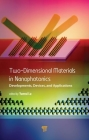 Two-Dimensional Materials in Nanophotonics: Developments, Devices, and Applications Cover Image