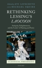 Rethinking Lessing's Laocoon: Antiquity, Enlightenment, and the 'Limits' of Painting and Poetry Cover Image