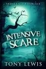 Intensive Scare (Skullenia Book 6) Cover Image