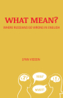What Mean?: Where Russians Go Wrong in English Cover Image