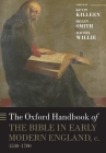 The Oxford Handbook of the Bible in Early Modern England, C. 1530-1700 Cover Image