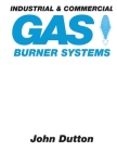Industrial and Commercial Gas Burner Systems Cover Image
