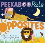 Peekaboo Pals: Opposites Cover Image