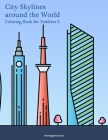 City Skylines around the World Coloring Book for Toddlers 3 Cover Image