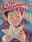 The Carpenter's Gift: A Christmas Tale about the Rockefeller Center Tree Cover Image