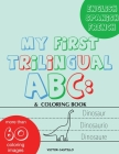 My First Trilingual ABC: Learning the Alphabet Tracing, Drawing, Coloring and start Writing with the animals. (Big Print Full Color Edition) Cover Image