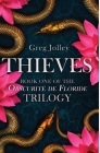 Thieves: Book One of the Obscurité de Floride Trilogy Cover Image
