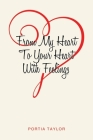 From My Heart To Your Heart With Feelings Cover Image