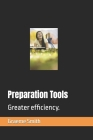 Preparation Tools: Greater efficiency. (Start) Cover Image
