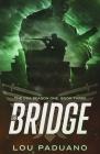 The Bridge: The DSA Season One, Book Three Cover Image