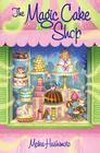 The Magic Cake Shop Cover Image