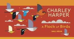 Charley Harper: A Flock of Birds Wall Decor Cover Image