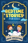 Bedtime Stories for Kids: Meditations Stories for Kids with Dragons, Aliens, Dinosaurs and Unicorn. Help Your Children Asleep. Sleep Feeling Cal Cover Image