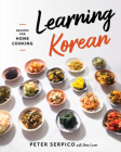 Learning Korean: Recipes for Home Cooking Cover Image