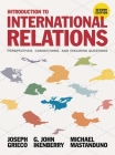 Introduction to International Relations: Perspectives, Connections, and Enduring Questions Cover Image