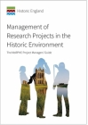 Management of Research Projects in the Historic Environment: Morphe Project Manger's Guide Cover Image
