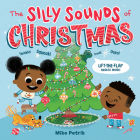 The Silly Sounds of Christmas: Lift-the-Flap Riddles Inside! Cover Image
