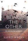 Being the Other: The Muslim in India Cover Image