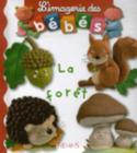 Imagerie Des Bebes La Foret Cover Image
