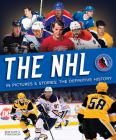 The NHL in Pictures and Stories: The Definitive History Cover Image