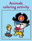 Animals Coloring Activity: Funny Image age 2-5, special Christmas design Cover Image