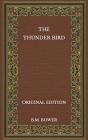 The Thunder Bird - Original Edition Cover Image