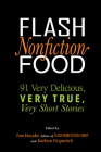 Flash Nonfiction Food: 91 Very Delicious, Very True, Very Short Stories Cover Image