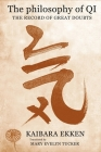 The Philosophy of Qi: The Record of Great Doubts (Translations from the Asian Classics) Cover Image