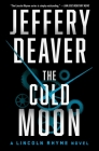 The Cold Moon (Lincoln Rhyme Novel #7) Cover Image