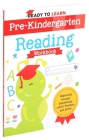 Ready to Learn: Pre-Kindergarten Reading Workbook Cover Image