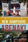 A History of the New Hampshire Abenaki (American Heritage) Cover Image