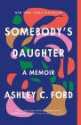 Somebody's Daughter: A Memoir Cover Image