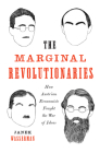 The Marginal Revolutionaries: How Austrian Economists Fought the War of Ideas Cover Image