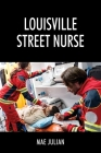 Louisville Street Nurse Cover Image